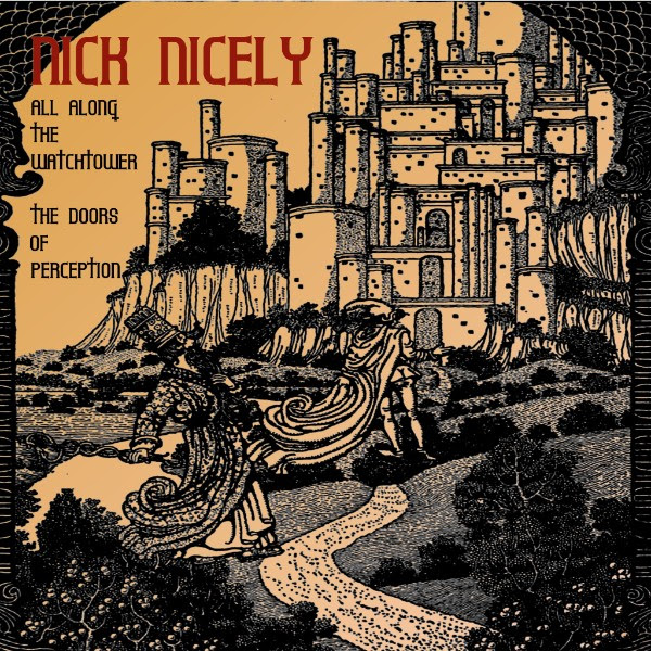 Nick Nicely — All along the Watchtower