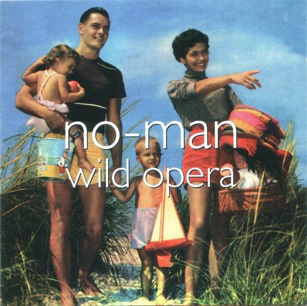 No-Man — Wild Opera