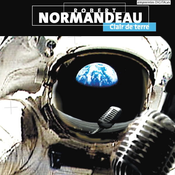 Robert Normandeau — Claire de Terre