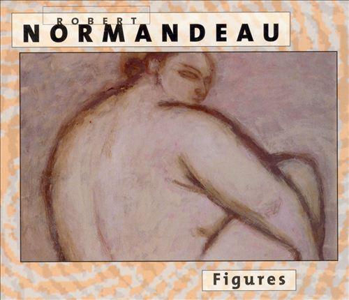 Robert Normandeau — Figures
