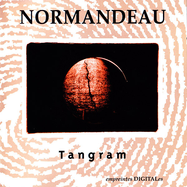 Robert Normandeau — Tangram