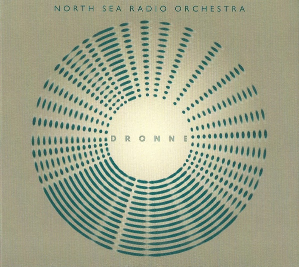 North Sea Radio Orchestra — Dronne