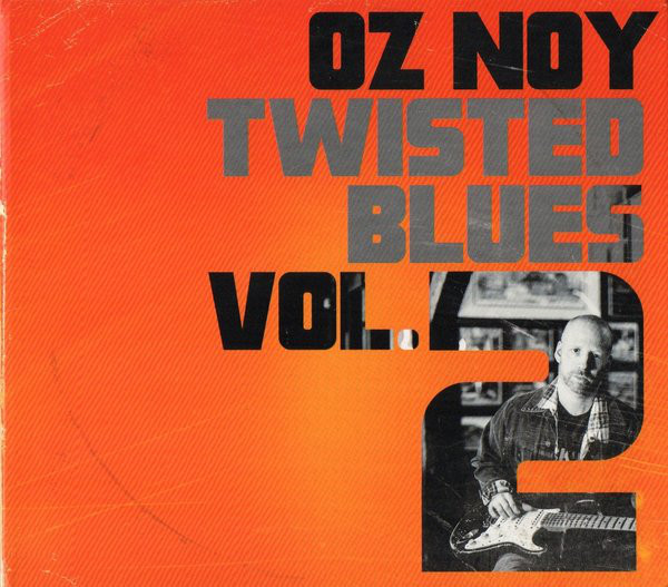 Oz Noy — Twisted Blues Volume 2