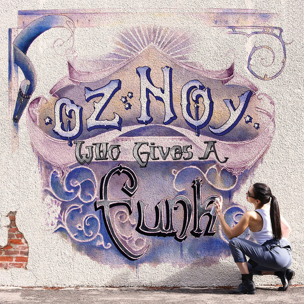 Oz Noy — Who Gives a Funk