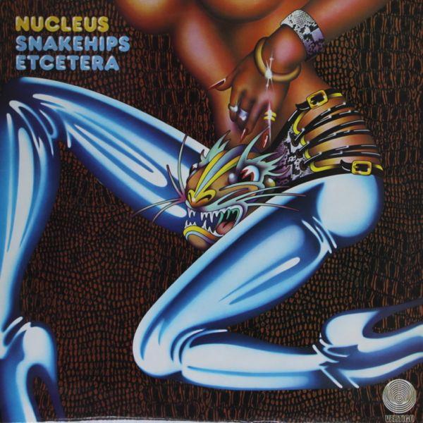 Nucleus — Snakehips Etcetera