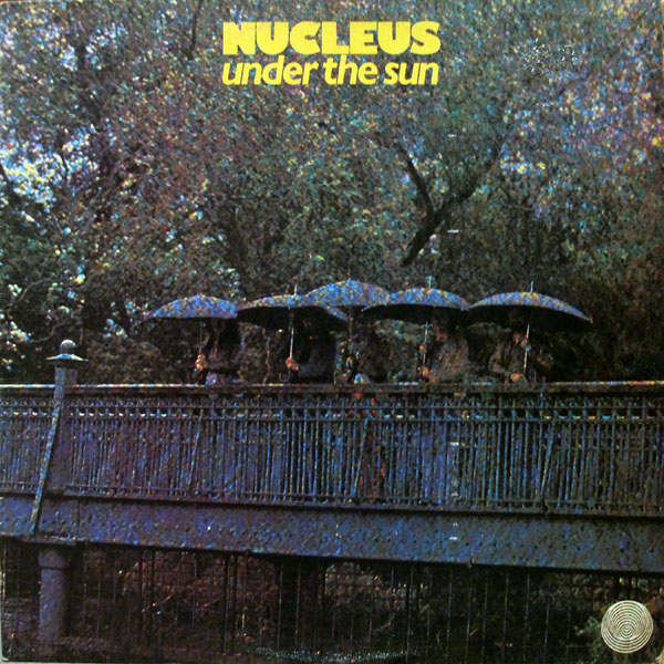 Nucleus — Under the Sun