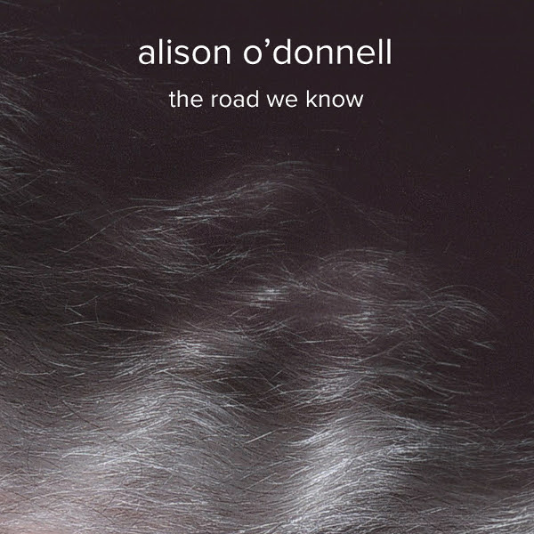 Alison O'Donnell — The Road We Know