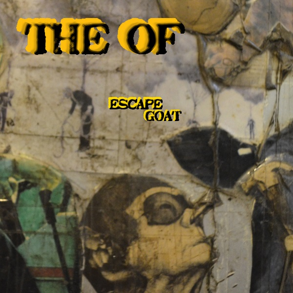 The Of — Escape Goat