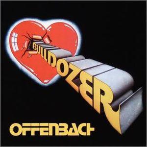 Offenbach — Bulldozer