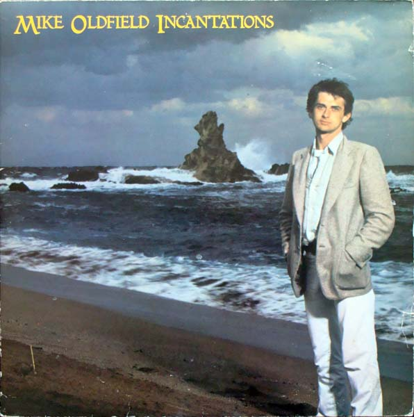 Mike Oldfield — Incantations