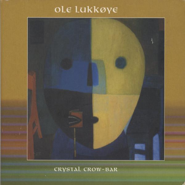Ole Lukkøye — Crystal Crow-Bar
