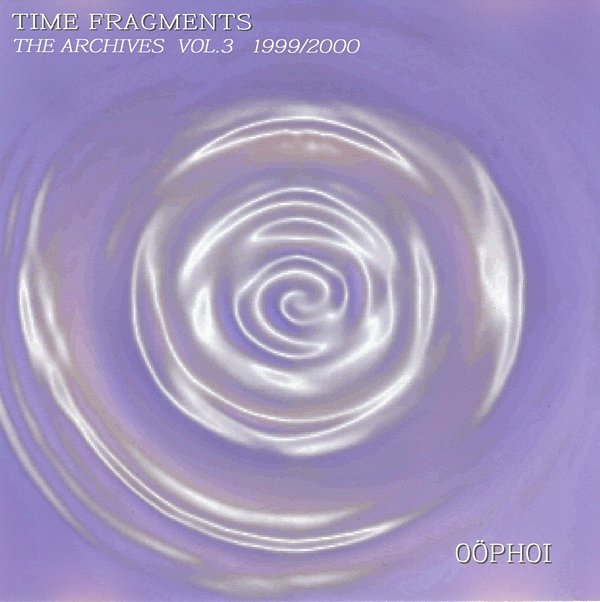 Oöphoi* Oophoi - Time Fragments Vol. 2 - Hidden Visions