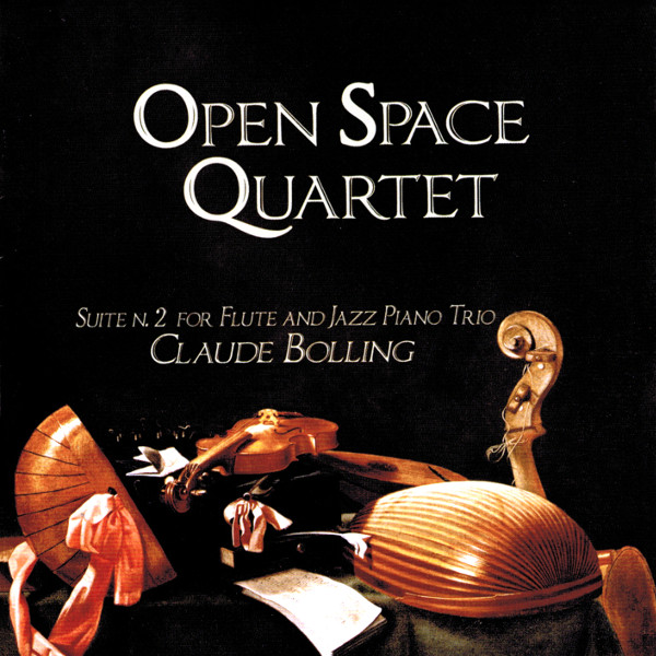 Open Space Quartet — Suite N. 2 for Flute and Jazz Piano Trio - Claude Bolling