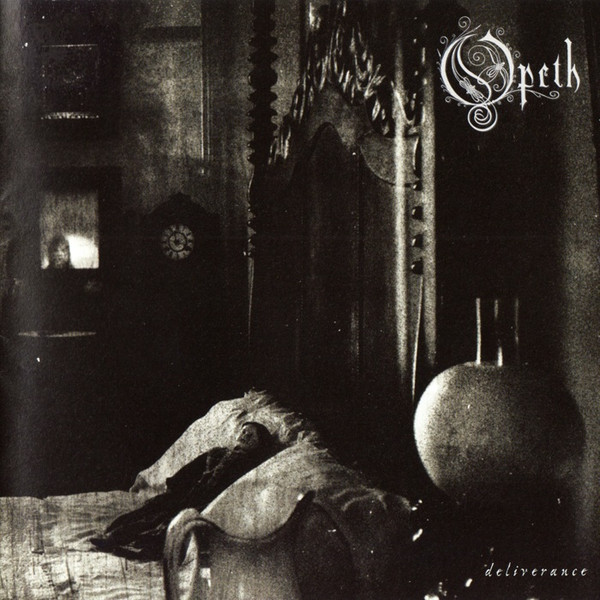 Opeth — Deliverance