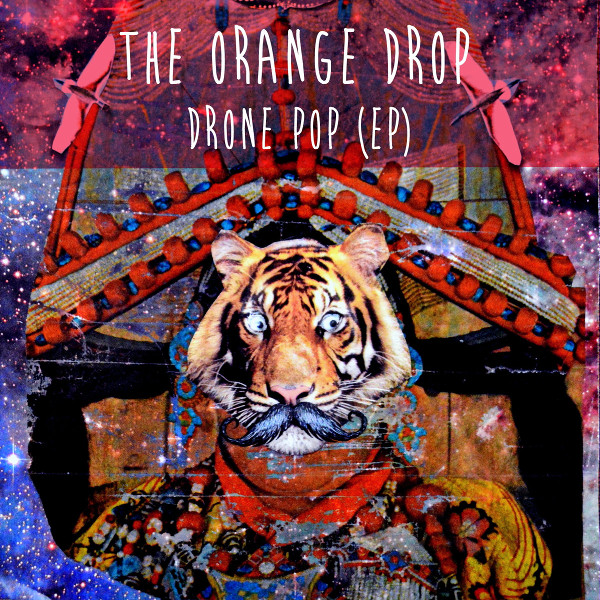 The Orange Drop — Drone Pop