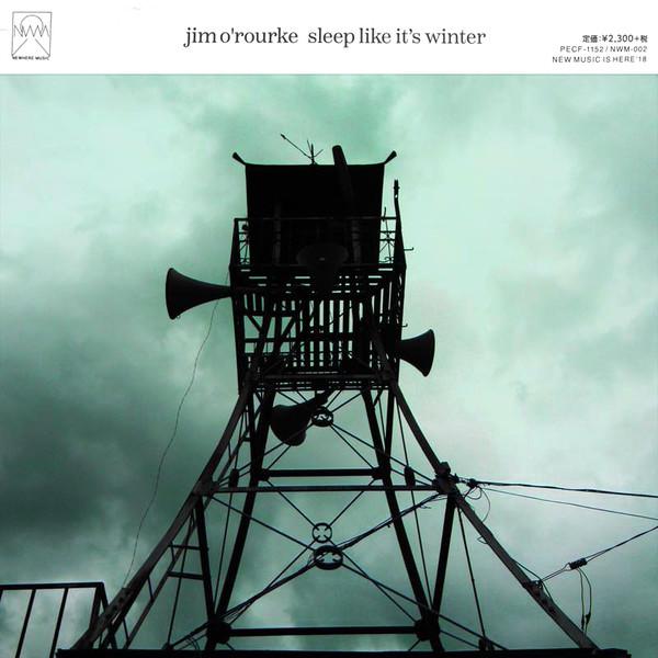 Jim O'Rourke — Sleep Like It's Winter
