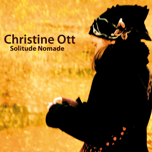 Christine Ott — Solitude Nomade