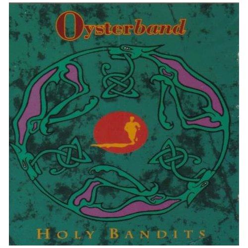 Oysterband — Holy Bandits