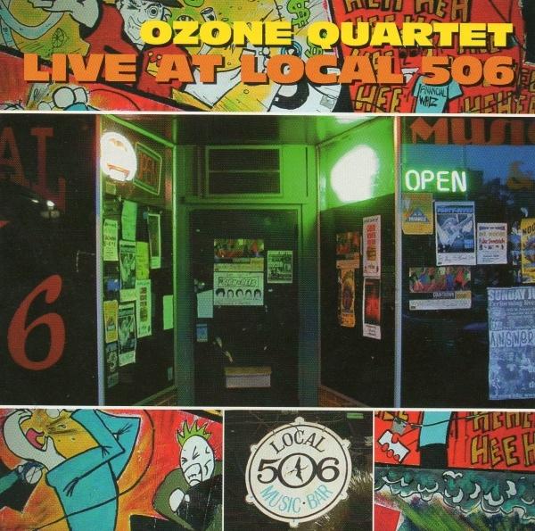 Ozone Quartet — Live at Local 506