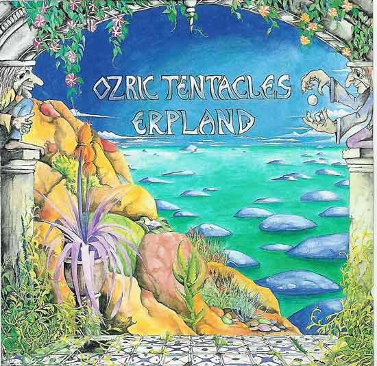 Ozric Tentacles — Erpland