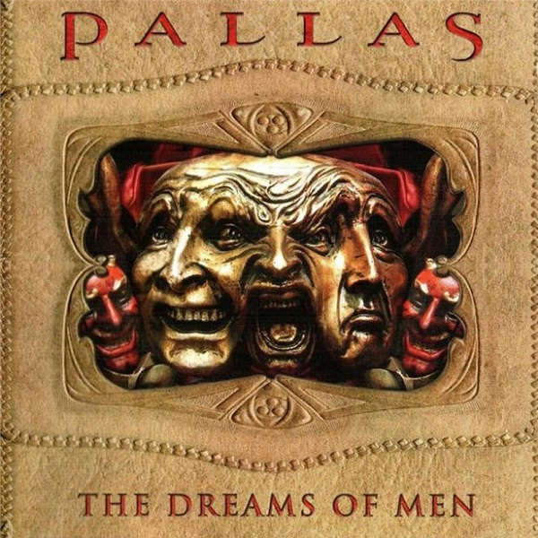 Pallas — The Dreams of Men