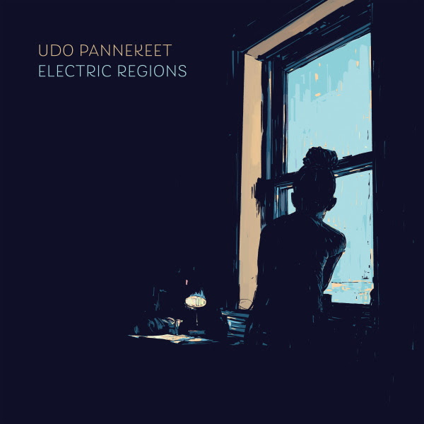 Udo Pannekeet — Electric Regions