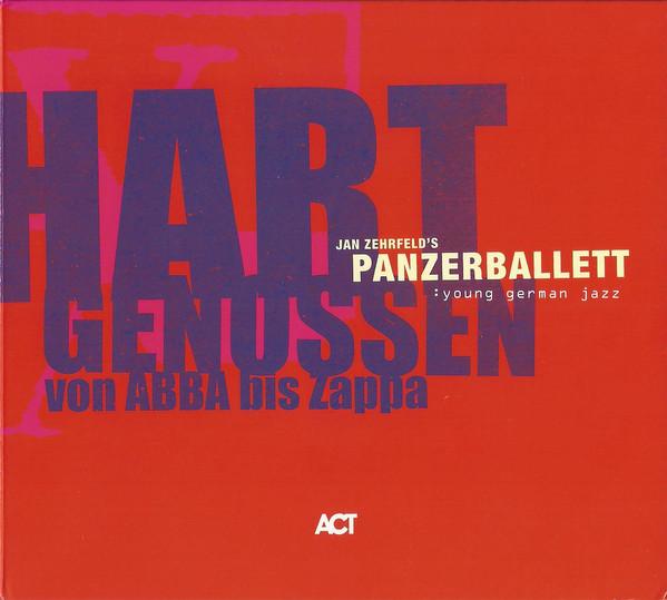 Panzerballett — Hart Genossen von Abba bis Zappa