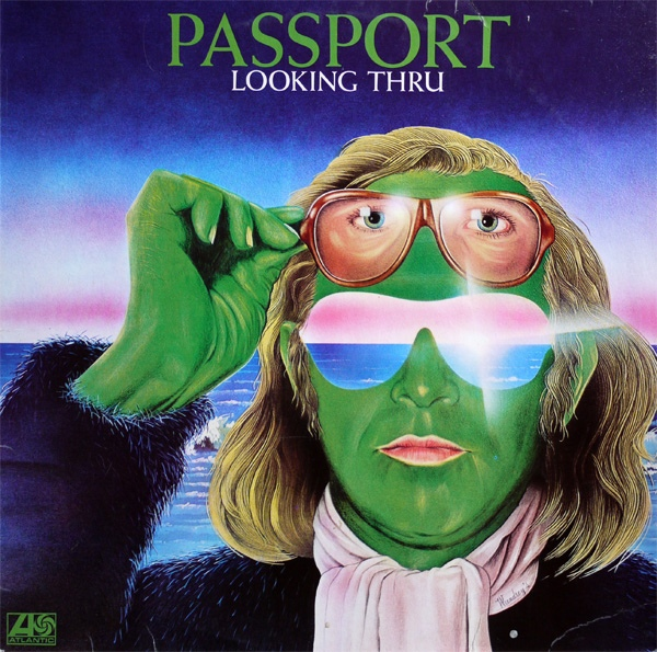 Passport — Looking Thru