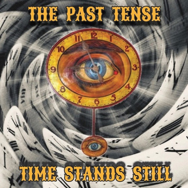 The Past Tense — Time Stands Still