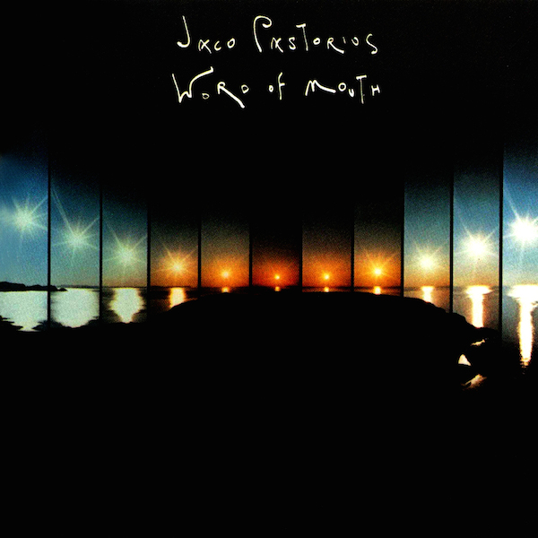 Jaco Pastorius — Word of Mouth