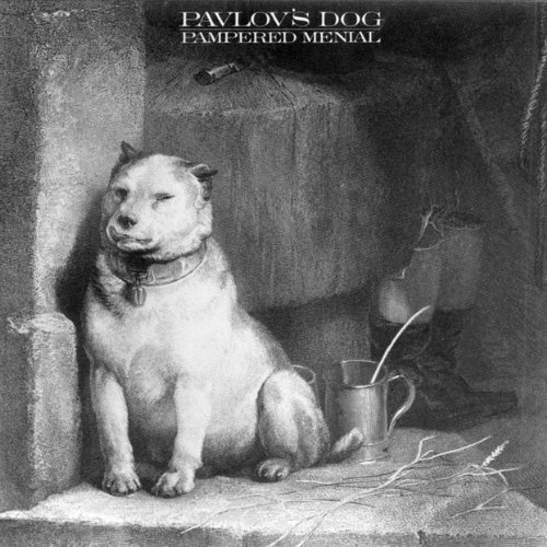 Pavlov's Dog — Pampered Menial