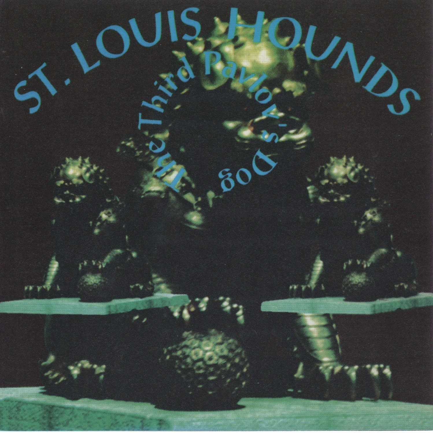 Pavlov's Dog — St. Louis Hounds