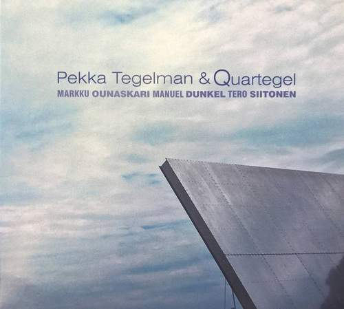 Pekka Tegelman & Quartegel Cover art