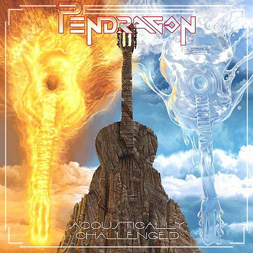 Pendragon — Acoustically Challenged
