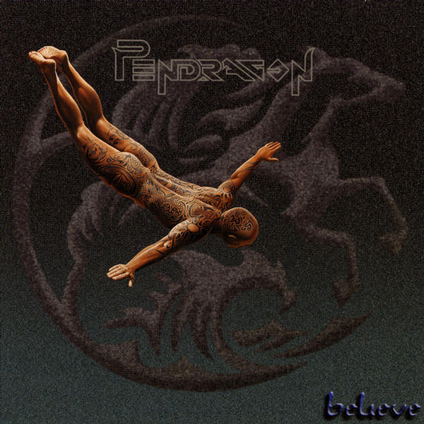Pendragon — Believe