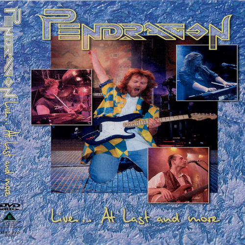 Pendragon — Live at Last... and More