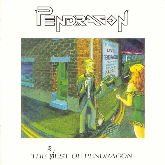 Pendragon — The R(B)est of Pendragon