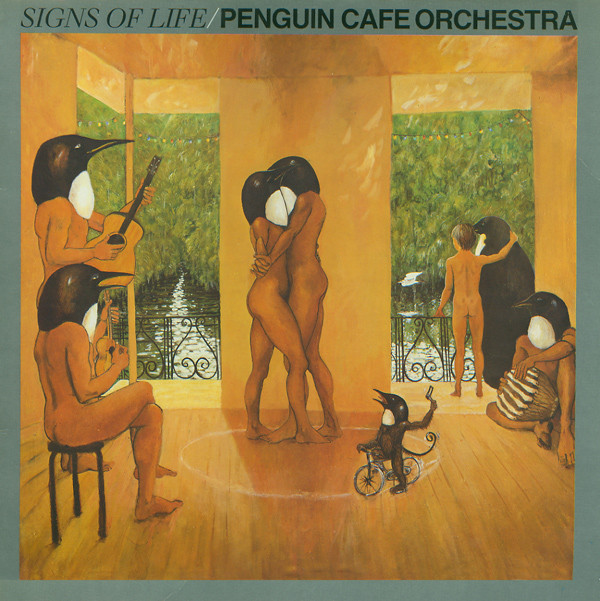 Penguin Cafe Orchestra — Signs of Life