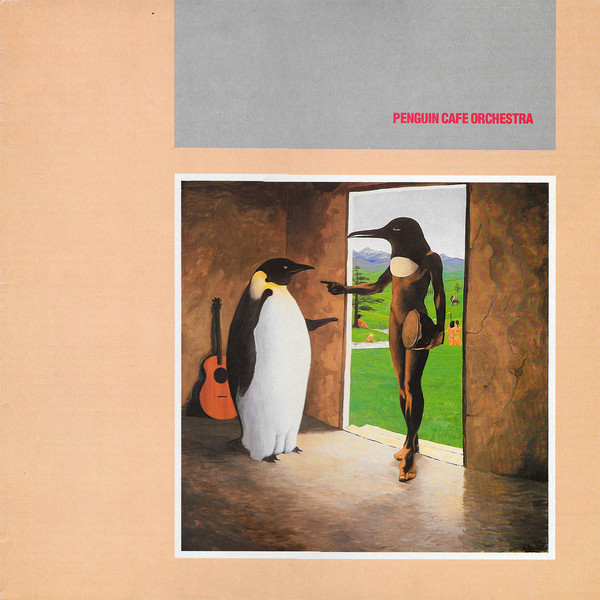 Penguin Cafe Orchestra — Penguin Cafe Orchestra