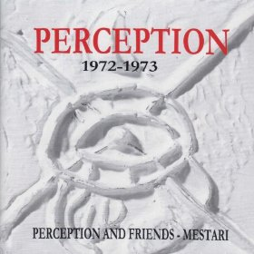 Perception and Friends + Mestari (1972-1973) Cover art