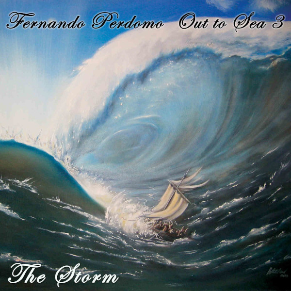 Fernando Perdomo — Out to Sea 3 - The Storm