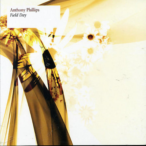 Anthony Phillips — Field Day
