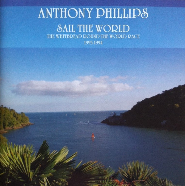 Anthony Phillips — Sail the World