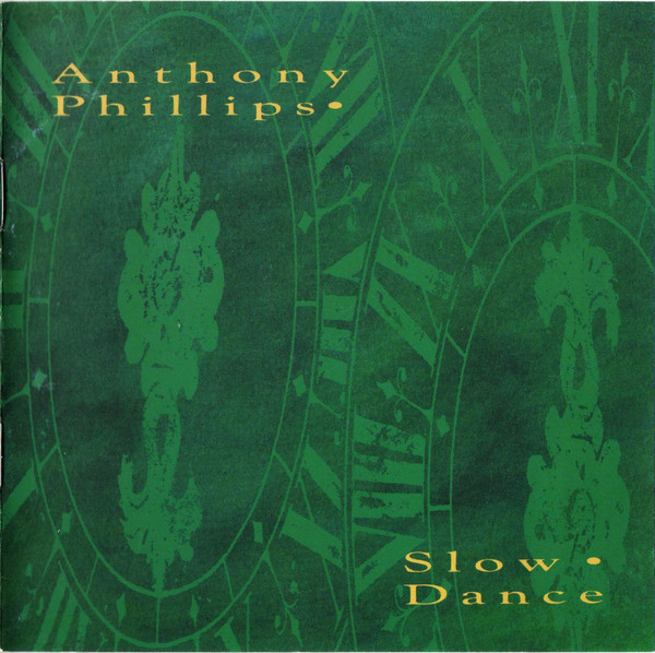 Anthony Phillips — Slow Dance