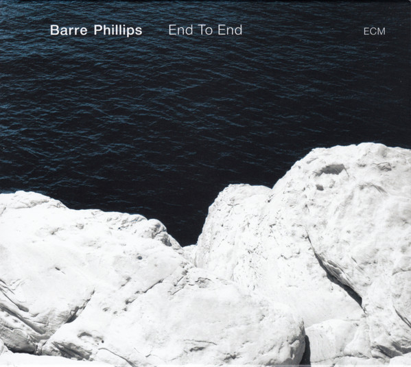 Barre Phillips — End to End