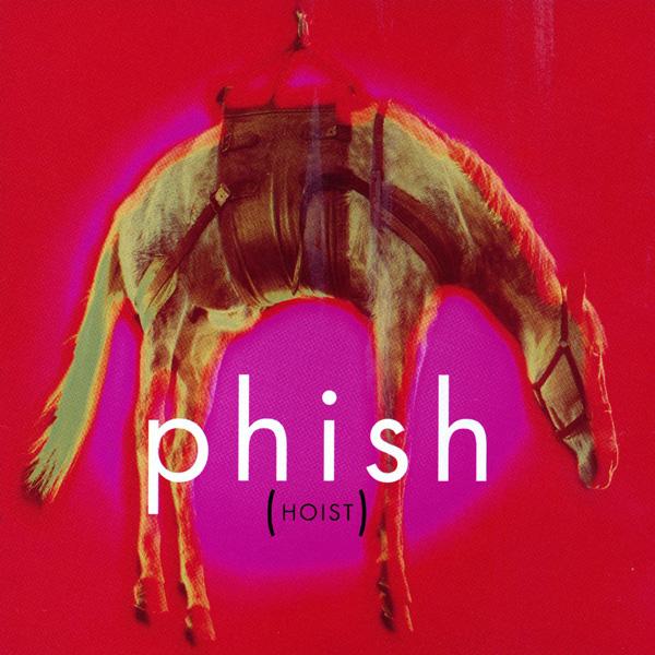 Phish — Hoist