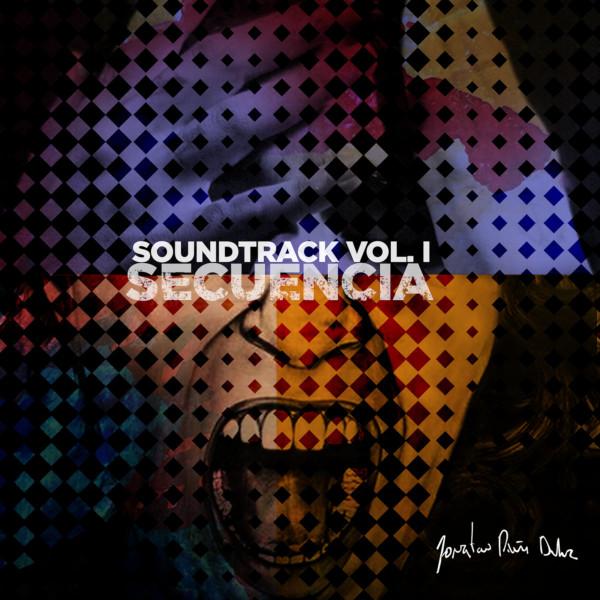 Jonatan Piña Duluc — Sountrack Vol. I: Secuencia