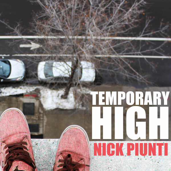 Nick Piunti — Temporary High
