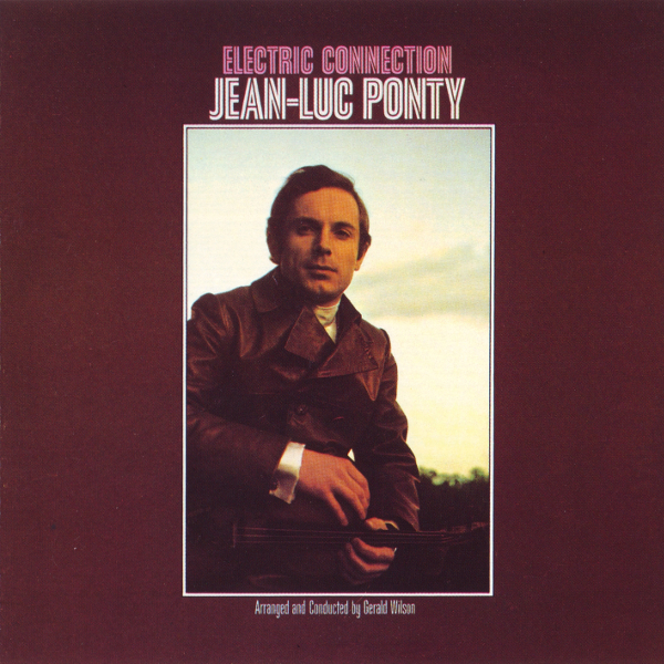 Jean-Luc Ponty — Electric Connection