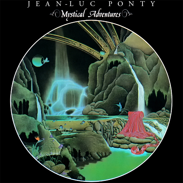 Jean-Luc Ponty — Mystical Adventures